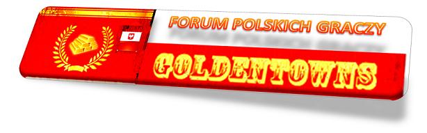 Forum www.goldentowns.fora.pl Strona Główna